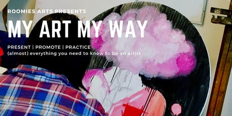 My Art My Way 2019: Present - Promote - Practice tickets