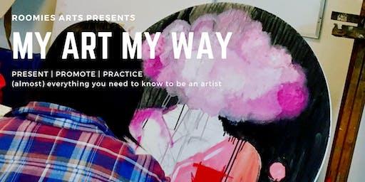 My Art My Way 2019: Present - Promote - Practice