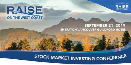 RAISE on the WEST COAST – Stock Market Investing Conference tickets