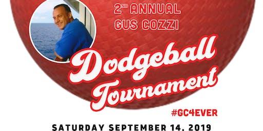 2ND ANNUAL GUS COZZI DODGEBALL TOURNAMENT