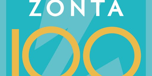 Celebrating Zonta International's 100 years of Empowering Women and Girls