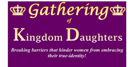 Gathering of Kingdom Daughters tickets
