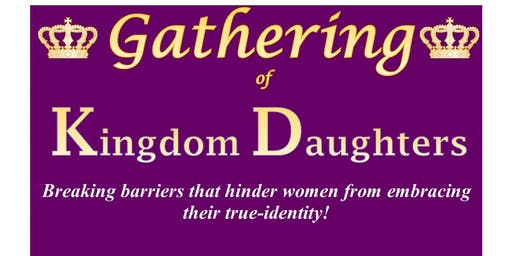 Gathering of Kingdom Daughters