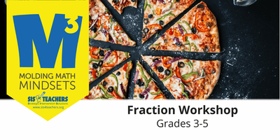 2019-2020 M3 Series: Fraction Workshop (Grades 3-5)
