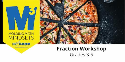2019-2020 M3 Series: Fraction Workshop (Grades 3-5)
