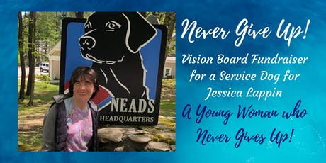 Never Give Up! Vision Board Fundraiser tickets
