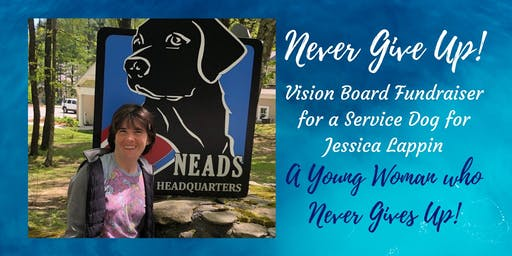 Never Give Up! Vision Board Fundraiser