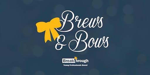 Brews & Bows