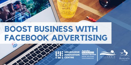 Boost Business with Facebook Advertising - Nillumbik and Banyule tickets