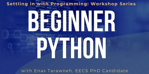 Settling in with Programming (PYTHON) - Workshop 1