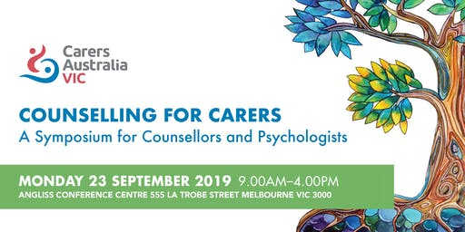 Counselling for Carers: A Symposium for Counsellors and Psychologists