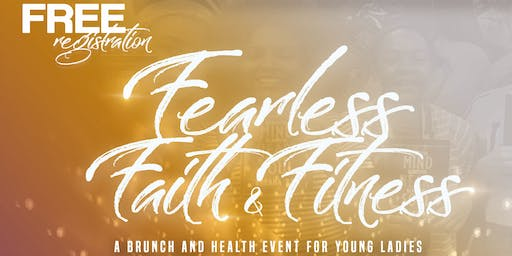 Fearless Faith & Fitness: A Brunch and Health Event for young ladies