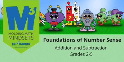 2019-2020 M3 Series: Foundations of Number Sense: Addition/Subtraction (Grades 2-5)