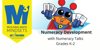 2019-2020 M3 Series: Numeracy Development with Numeracy Talks (Grades K-2)
