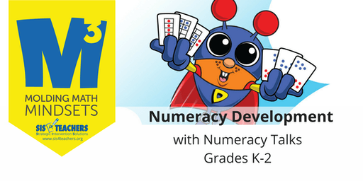 2019-2020 M3 Series: Numeracy Development with Numeracy Talks (Grades K-2)