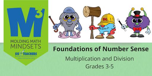 2019-2020 M3 Series: Foundations of Number Sense: Multiplication/Division (Grades 3-5)