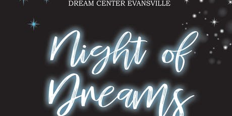 Night of Dreams Gala tickets