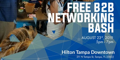 Free B2B Networking Extravaganza Tampa Bay! Over 500 expected!