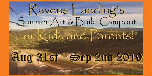 Ravens Landing's Art & Build Summer Campout