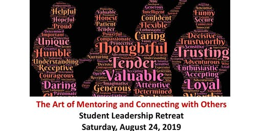 The Art of Mentoring & Connecting with Others Student Leadership Retreat