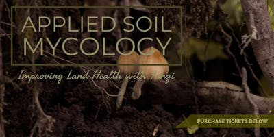 Applied Soil Mycology with Leif Olson