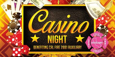 Casino Night benefiting Cal Fire Local 2881 Auxiliary