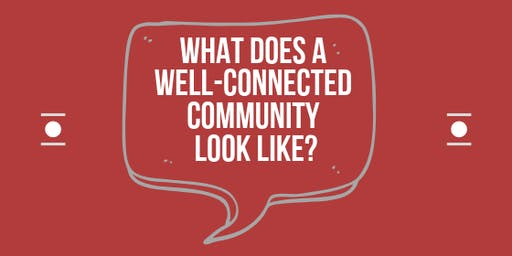Cardinia: What does a well-connected community look like?