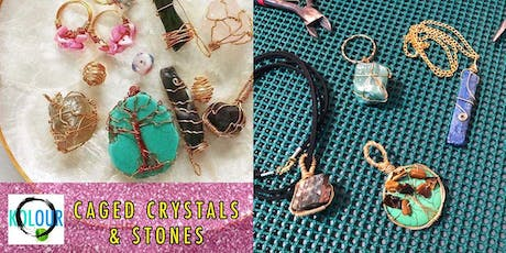 CAGED CRYSTALS AND STONES WORKSHOP tickets