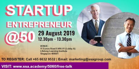 Startup Entrepreneur @50 Sharing Session (REGISTER FREE) Biz tickets