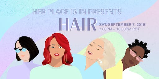 HER PLACE IS IN: HAIR