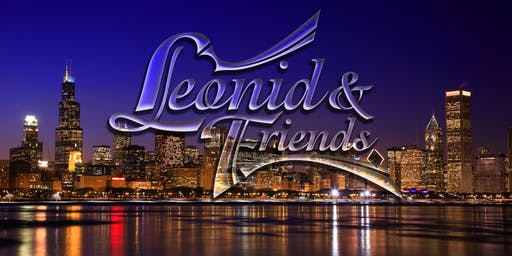 "Leonid And Friends  ""The greatest Chicago tribute in the world"""