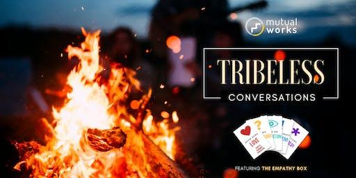 Tribeless Conversations: Singapore X Mutual Works