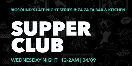 BIGSOUND Late Night Series pres. Supper Club