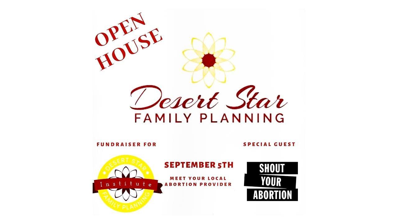 Desert Star Family Planning Open House and Fundraiser