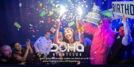 Ladies night w/ open bar at doha nightclub  tickets