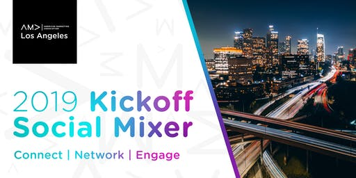 AMA Los Angeles Marketing Networking Mixer & Kickoff Social