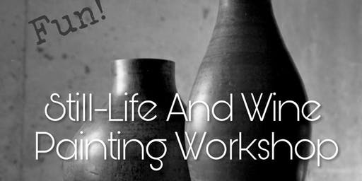 Fun Still Life And Wine Workshop Event