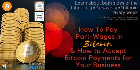 Learn About Both Sides of the (Bit)Coin! Getting and Spending Bitcoin Easily Every Week. tickets