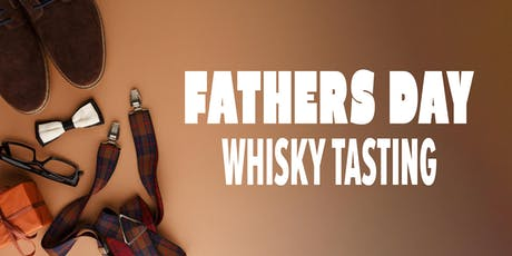 Father's Day Whisky Tasting tickets