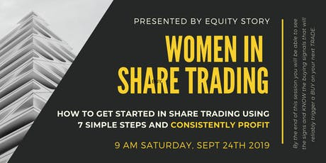 Women in Share Trading: Getting Started & Profitable In 7 Steps tickets