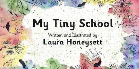 Laura Honeysett My Tiny School: Author Event tickets