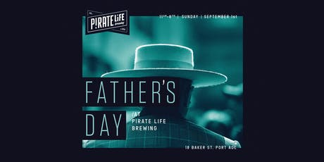 Father's Day at Pirate Life Brewing tickets