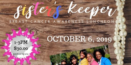 Sister's Keeper - Breast Cancer Awareness Luncheon tickets