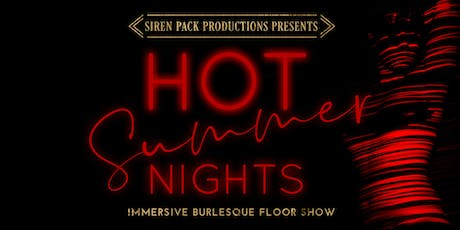 Hot Summer Nights - Immersive Burlesque Floor Show tickets