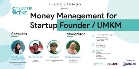 Startup Scene : Money Management for Startup Founder & UMKM tickets