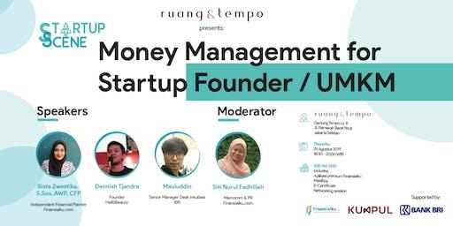 Startup Scene : Money Management for Startup Founder & UMKM