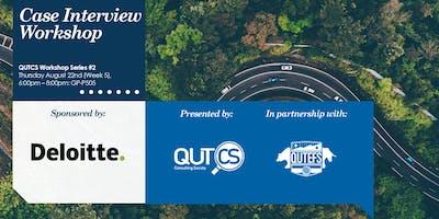 Deloitte x QUTCS Case Interview Workshop
