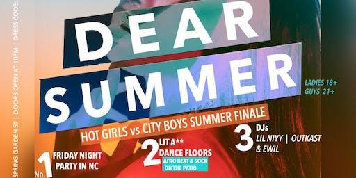 DEAR SUMMER (HOT GIRLS vs CITY BOYS SUMMER FINALE)