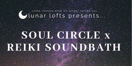 Soul Circle x Reiki Sound Bath tickets