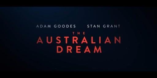 "Charles Sturt University Film Night "" The Australian Dream"